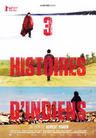 Affiche du film 3 Histoires d'indiens