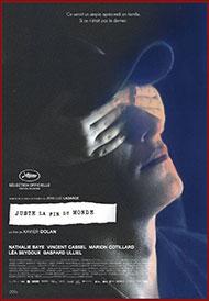 Affiche du film JUSTE LA FIN DU MONDE