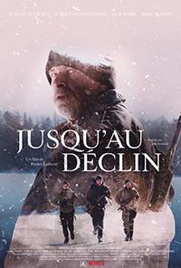 Affiche du film JUSQU'AU DÉCLIN